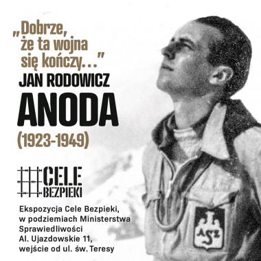 """Wystawa czasowa w Celach Bezpieki: """"Dobrze, że ta wojna się kończy…"""" Jan Rodowicz """"Anoda""""(1923-1949)"""