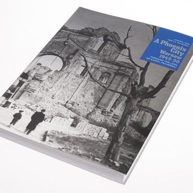A Phoenix City. Warsaw 1945-50 through the lens of Karol Pęcherski